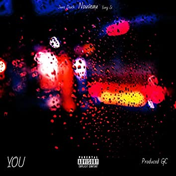 You (feat. Yung Si & Jxnesdeath)