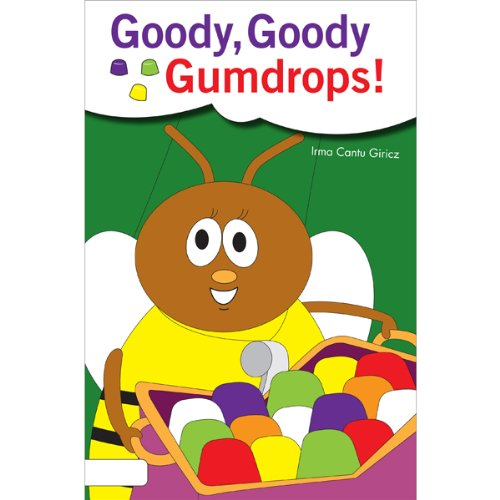 Goody, Goody Gumdrops                   By:                                                                                                                                 Irma Cantu Giricz                               Narrated by:                                                                                                                                 Stephen Rozzell                      Length: 7 mins     Not rated yet     Overall 0.0