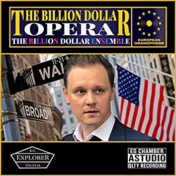 The Billion Dollar Opera