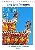 Kek-Lok Tempel mit zauberhaftem Charme (Tischkalender 2022 DIN A5 hoch)