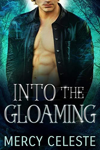 Into the Gloaming (English Edition)