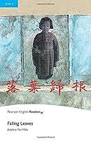 Penguin Readers: Level 4 FALLING LEAVES (Penguin Readers (Graded Readers))