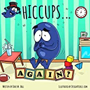 Hiccups Again: Turn Hiccups Into Smiles!
