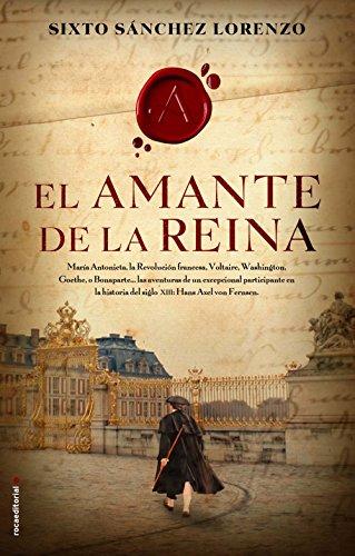 El amante de la reina (Novela Historica (roca))