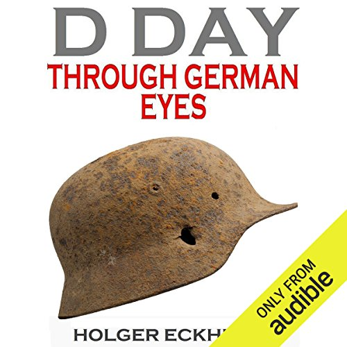 Couverture de D DAY Through German Eyes