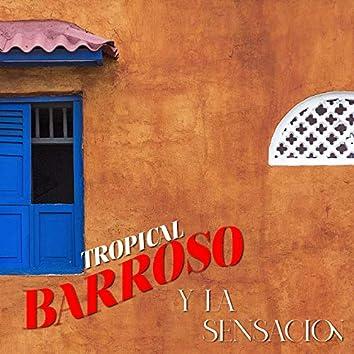 Barroso y la Sensación
