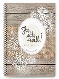 """Hochzeitstagebuch """"Ja, ich will!"""": Der umfangreiche Begleiter für die Hochzeitsvorbereitungen mit Tipps und Hinweisen (Hochzeit / Tagebücher für den schönsten Tag)"""