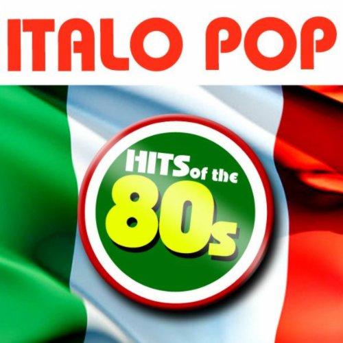 Italo Pop - Hits of the 80s