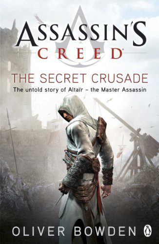 The Secret Crusade: Assassin's Creed Book 3 (English Edition)