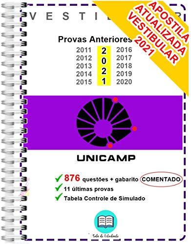 Unicamp 1º Fase Provas Anteriores 2011 a 2021 + Resolução Comentada