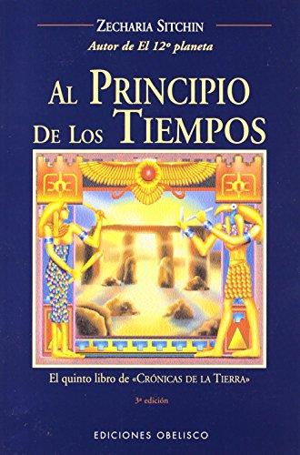 Al principio de los tiempos: el quinto libro de crónicas de la tierra (MENSAJEROS DEL UNIVERSO)