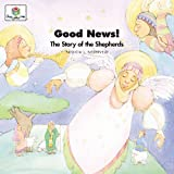 Good News! The Story of the Shepherds (God Loves Me)