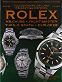Collezionare orologi Rolex Milgauss, Yacht-master, Turn-O-Graph, Explorer...