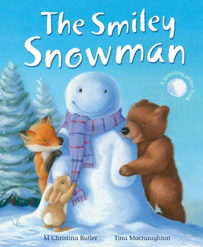 The Smiley Snowman by Butler, Christina M. (2010)