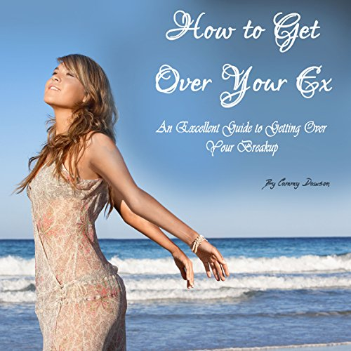 How to Get Over Your Ex audiobook cover art