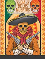 Sugar Skulls Day of The Dead Coloring Book: An Adult Horror Coloring Book Featuring Over 30 Pages of Giant Super Jumbo Large Designs of Beautiful Sugar Skulls Day of the Dead to Color for Stress Relief (Book Edition:9))