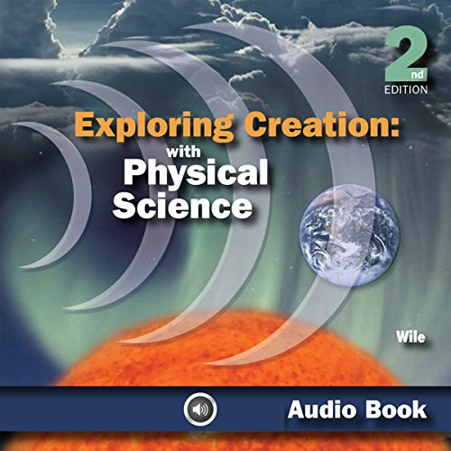 Exploring Creation with Physical Science audiobook cover art