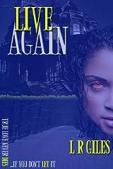 Live Again Kindle Edition
