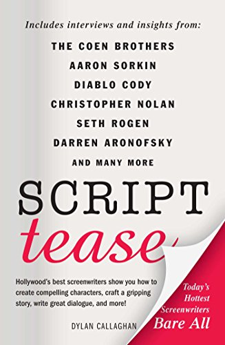 Script Tease: Today's Hottest Screenwriters Bare All (English Edition)