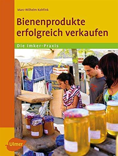 Bienenprodukte erfolgreich verkaufen