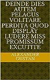 deinde dies autem pelagus volitare Perdita quod display ludere miss promissum excutite (Italian Edition)