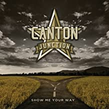 Show Me Your Way by Canton Junction (2013-07-29)