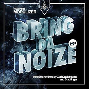 BRING DA NOIZE EP