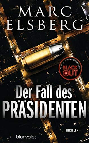 Der Fall des Präsidenten: Thriller