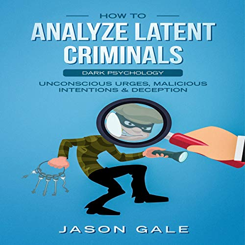 『How to Analyze Latent Criminals』のカバーアート