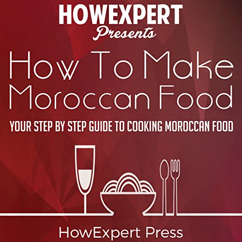 How to Make Moroccan Food audiobook cover art