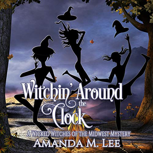 Witchin' Around the Clock audiobook cover art
