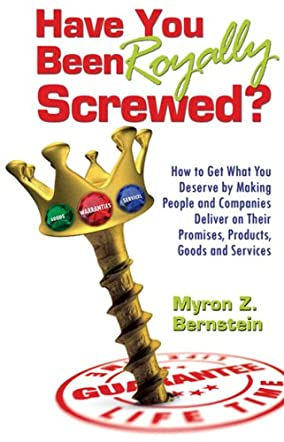 Have You Been Royally Screwed?