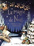 La magie de Noël - Chants et contes traditionnels