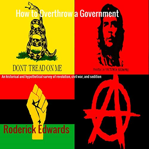 How to Overthrow a Government Audiobook By Roderick Edwards cover art