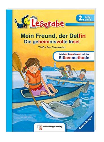 Mein Freund, der Delfin. Die geheimnisvolle Insel - Leserabe 2. Klasse - Erstlesebuch für Kinder ab 7 Jahren (Leserabe mit Mildenberger Silbenmethode)