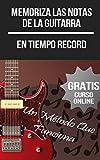 Memoriza Las Notas De La Guitarra (+ Curso Online en Vídeo)