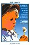 Grandir en harmonie avec les remèdes de fleurs du Dr. Bach - Guide d'utisation des remèdes pendant l'enfance et l'adolescence