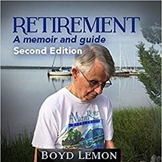 Retirement: A Memoir and Guide - Second Edition cover art