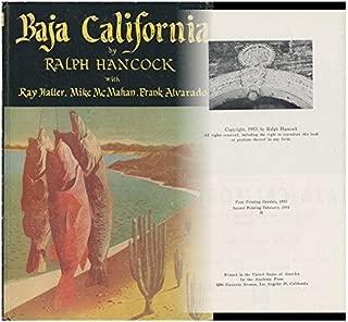 Baja California: Hunting, Fishing, and Travel in Lower California, Mexico,