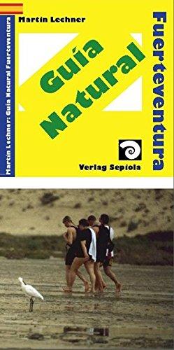 Guía Natural Fuerteventura: Animales y Plantas Salvajes