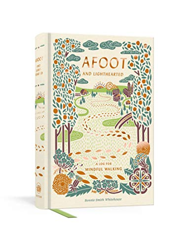 Afoot and Lighthearted: A Journal for Mindful Walking