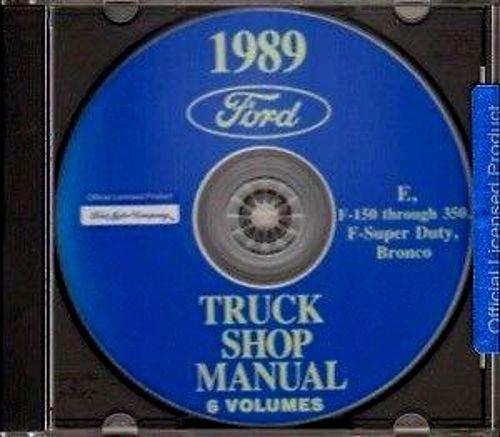 FORD MOTORS 1989 FORD TRUCK & PICKUP FACTORY REPAIR SHOP MANUAL CD INCLUDES: FORD BRONCO_F100_F150_F250_F350_F-Series Super Duty Pickup_Econoline_Vans - 89