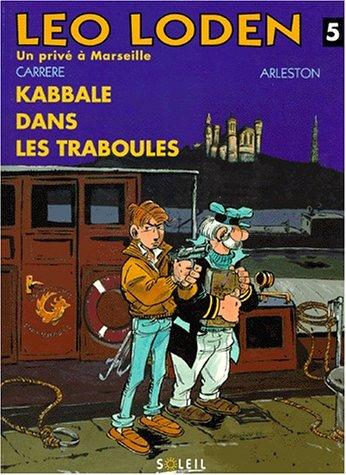 Léo Loden, tome 5. Kabbale dans Traboules