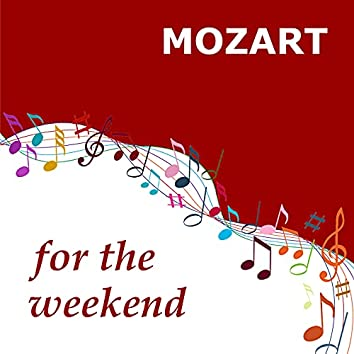 Mozart for the Weekend