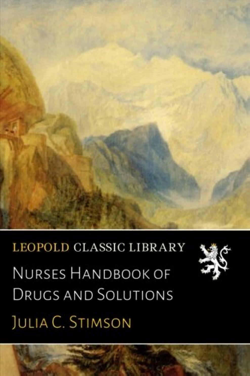 多様体近似触手Nurses Handbook of Drugs and Solutions