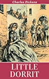 Little Dorrit : (Annotated version) (English Edition)