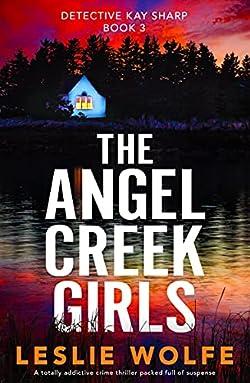 The Angel Creek Girls