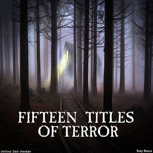 Fifteen Titles of Terror audiobook cover art