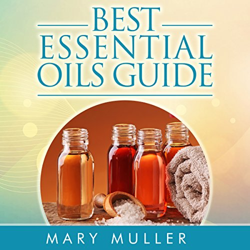 Best Essential Oils Guide audiobook cover art