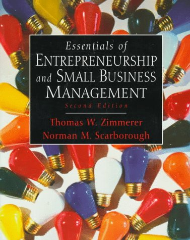 Essentials of Entrepreneurship and Small Business Management (2nd Edition)
